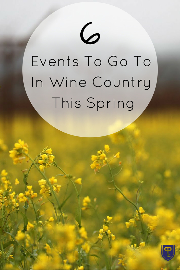 6 Events To Go To In Wine Country This Spring | https://www.pureluxury.com/blog/2016/02/14706/
