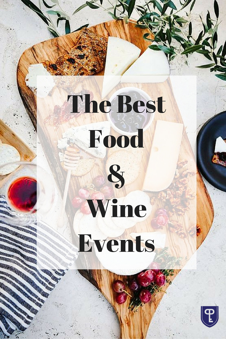 The Best Food & Wine Festivals | https://www.pureluxury.com/blog/2016/03/marvelous-food-wine-festivals-march/ | #Food